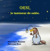 Orni, le tamiseur de sable