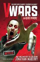 V-Wars, la Reine Pourpre Volume 1