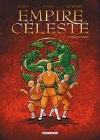 1, Empire céleste, Dragon et tigre