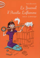 Le journal d'Aurélie Laflamme, 6, LE JOURNAL D'AURELIE LAFLAMME TOME 6 CA DEMENAGE !