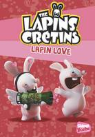 15, The Lapins crétins - Poche - Tome 15, Lapin Love