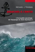 Arrachés à l'enfer