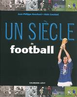 SIECLE DE FOOTBALL 2009 (UN)