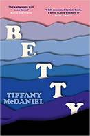 TIFFANY MCDANIEL BETTY (HARDBACK) /ANGLAIS