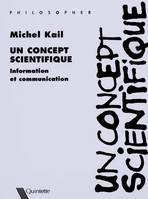 Un concept scientifique, information et communication
