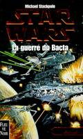 Star wars., 4, La guerre du Bacta, Les X-Wings