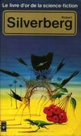 Robert Silverberg - Le livre d'or de la science-fiction, anthologie