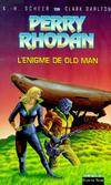 L'énigme de Old Man - Perry Rhodan