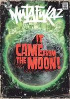 Mutafukaz, Mutafukaz - It came from the moon