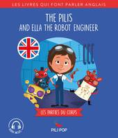 The Pilis and Ella the Robot Engineer, Les parties du corps