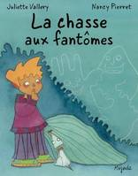 CHASSE AUX FANTOMES