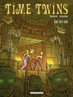 3, Time Twins - Tome 3 - 06/07/09