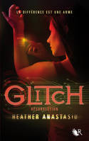 2, Glitch - tome 2 Résurrection, roman