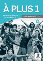 A Plus ! 1 - Cahier D'Exercices + Cd