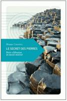 SECRET DES PIERRES (LE) NOUVELLE EDITION