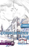Consciences, Confidences Tome 4