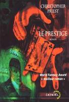 Le prestige, roman - Christopher PRIEST