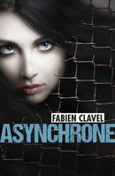 ASYNCHRONE - Fabien CLAVEL