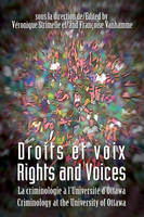 Droits et voix - Rights and Voices, La criminologie à l'Université d'Ottawa - Criminology at the University of Ottawa