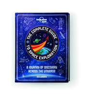 THE COMPLETE GUIDE TO SPACE EXPLORATION 1ED -ANGLAIS-