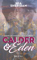 Calder and Eden - tome 2