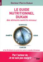Le Guide nutritionnel Dukan (nouvelle édition)