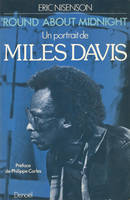'Round about midnight, Un portrait de Miles Davis
