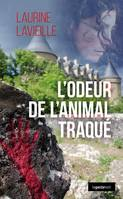 L'ODEUR DE L'ANIMAL TRAQUE