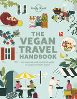 The Vegan Travel Handbook 1ed -anglais-