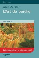 L'ART DE PERDRE (2 VOLUMES)