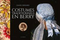 Costumes traditionnels en Berry