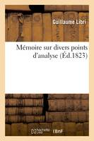 Mémoire sur divers points d'analyse
