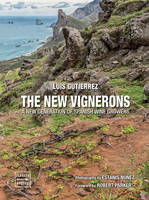 The new vignerons (Anglais), A new generation of spanish wine growers