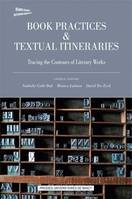 1, Book Practices & Textual Itineraries - 1 / 2011, Tracing the Contours of Literary Works