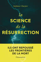 La science de la résurrection