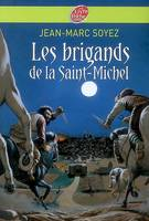 Les brigands de la Saint-Michel