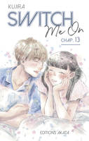 Switch Me On - Chapitre 13