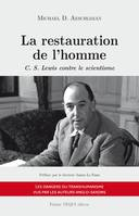 La restauration de l'homme, C.s lewis contre le scientisme