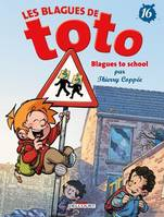 Les Blagues de Toto T16, Blagues to school
