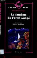 Le fantôme de Forest Lodge