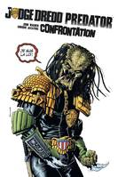 Predator-Judge Dredd, 2, Confrontation