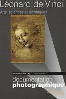 Documentation photographique (La), n  8079, Léonard de Vinci : arts, sciences et techniques : projetables