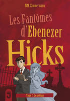 FANTOMES D'EBENEZER HICKS 2 (LES) LE MEDIUM