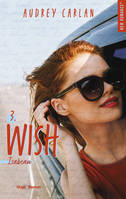 The Wish Serie - tome 3