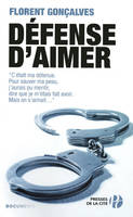 DEFENSE D'AIMER