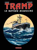 Tramp., Tramp - Tome 3 - Le bateau assassiné