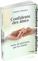 CONFIDENTE DES AMES