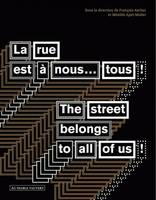 La rue est à nous...tous !, The street belongs to all of us!