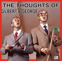 The Thoughts of Gilbert & George (disque vinyl)