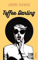 Toffee Darling
